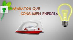 Aparatos que Consumen Man Energia